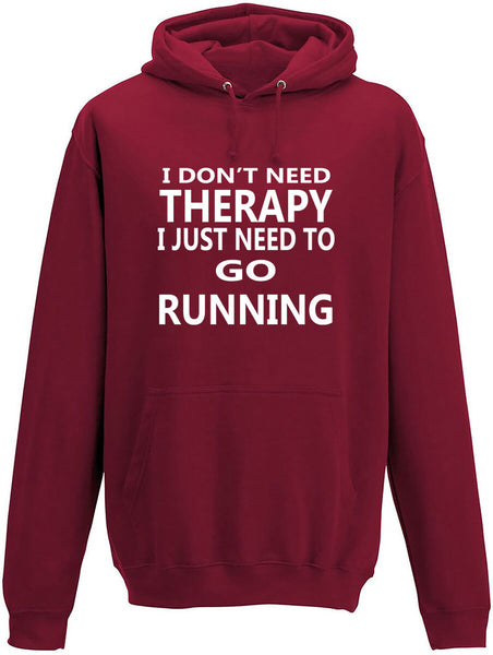 I Don't Need Therapy I Just Need To Go Running Adult Hoodie