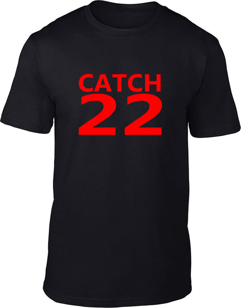 CATCH 22 Mens T Shirt
