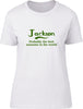 Jackson Probably The Best Surname In The World Ladies T Shirt