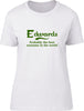 Edwards Probably The Best Surname In The World Ladies T Shirt