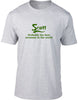 Scott Probably The Best Surname In The World Mens T Shirt