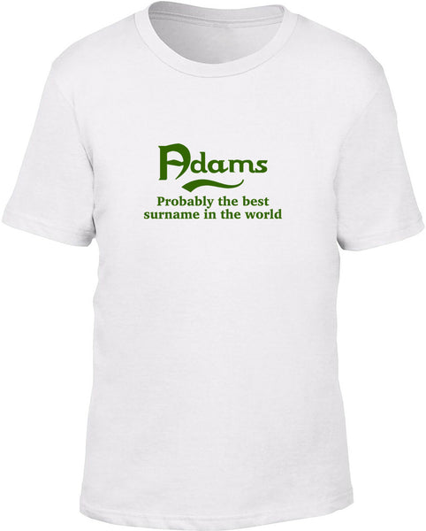 Adams Probably The Best Surname In The World Kids T Shirt