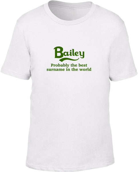 Bailey Probably The Best Surname In The World Kids T Shirt