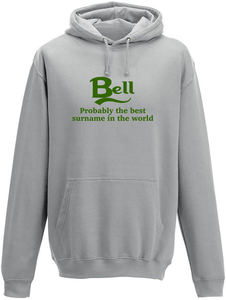 Bell Probably The Best Surname In The World Adults Hoodie