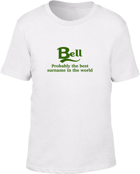 Bell Probably The Best Surname In The World Kids T Shirt