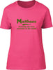 Matthews Probably The Best Surname In The World Ladies T Shirt
