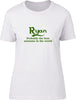 Ryan Probably The Best Surname In The World Ladies T Shirt