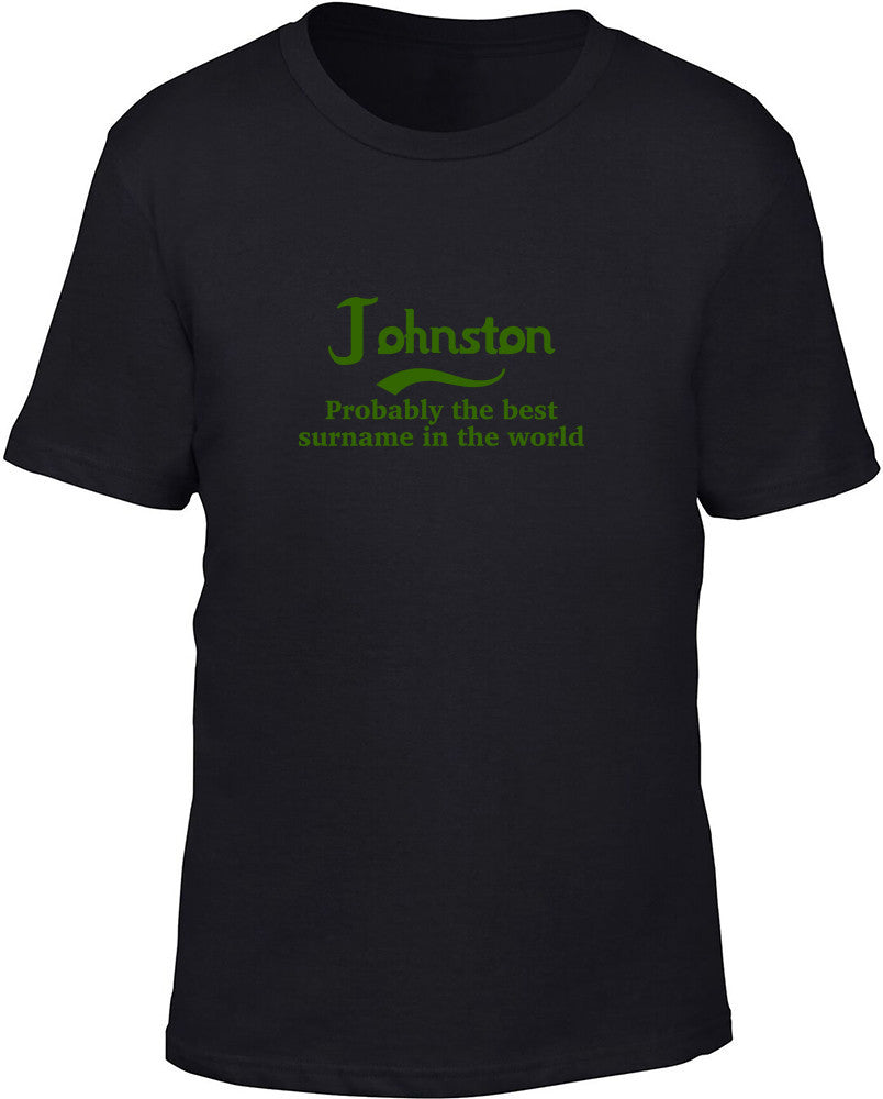 Johnston Probably The Best Surname In The World Kids T Shirt