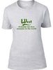 West Probably The Best Surname In The World Ladies T Shirt