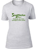 Sagittarius Probably The Best Star Sign In The World Ladies T Shirt