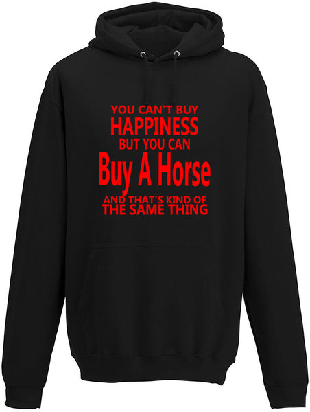 You Cant' Buy Happiness But You Can Buy A Horse Adults Hoodie