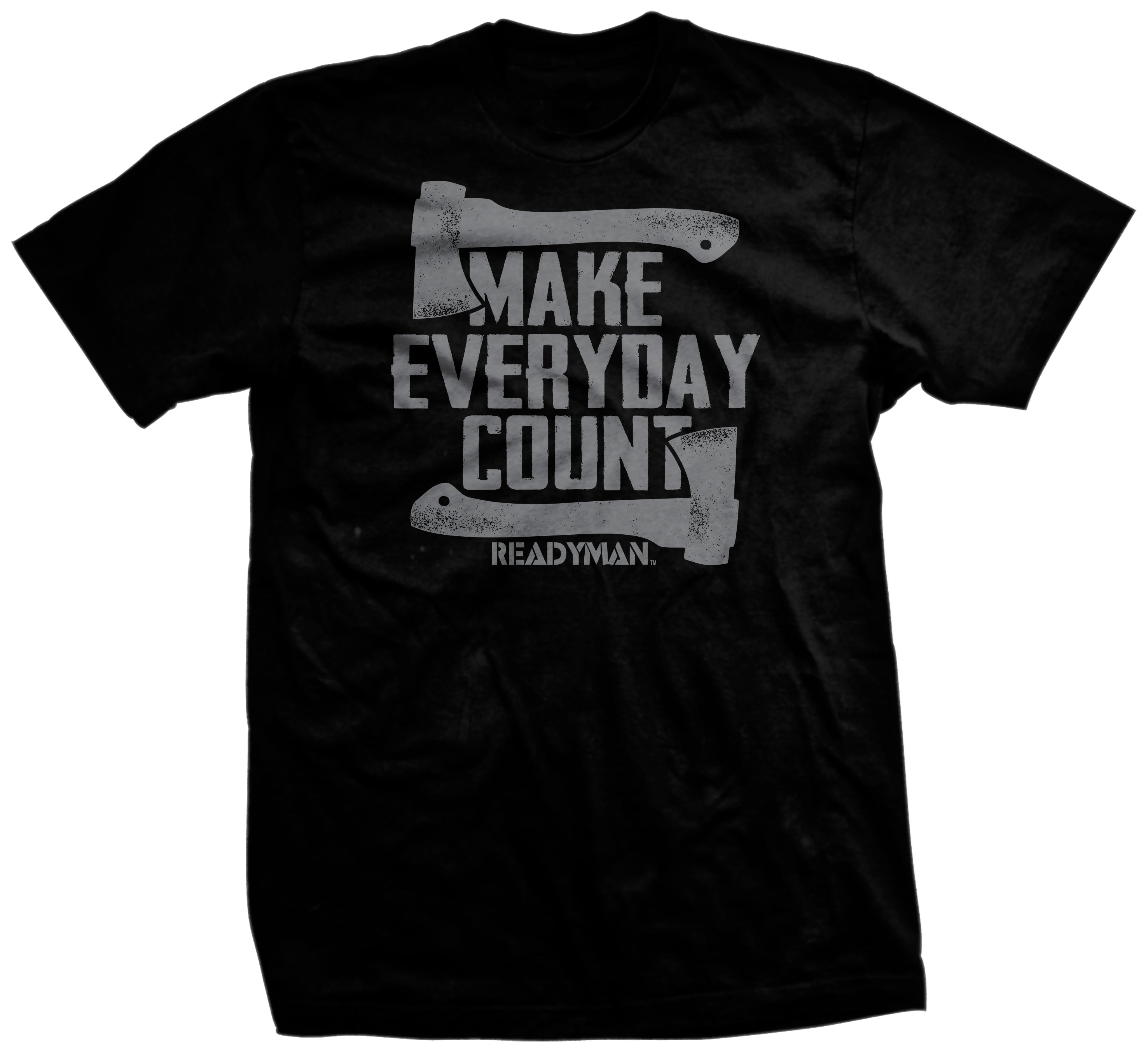 """Make Everyday Count"" T-shirt"