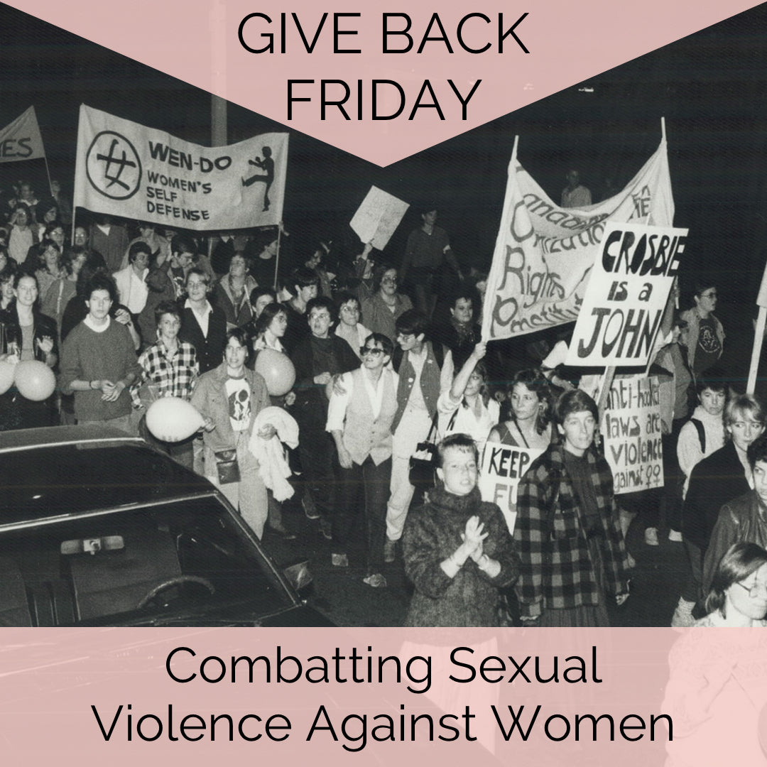 Give Back Friday, Not Black Friday: How We're Combatting Sexual Violence Against Women