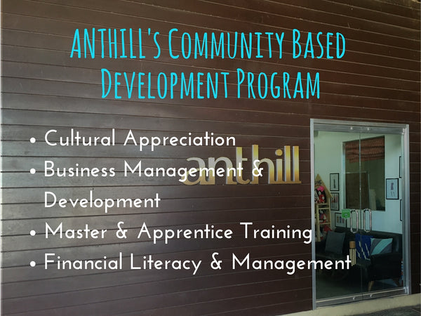 ANTHILL's Community Based Development Program
