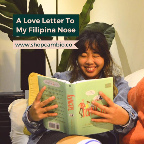 A Love Letter To My Filipino Nose