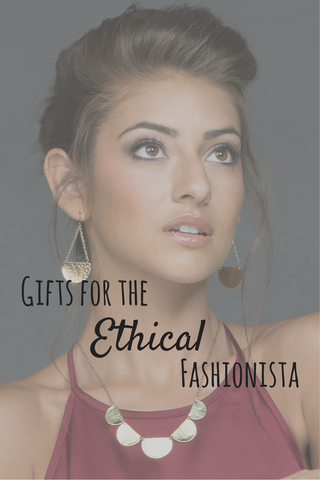 Gifts for the Ethical Fashionista