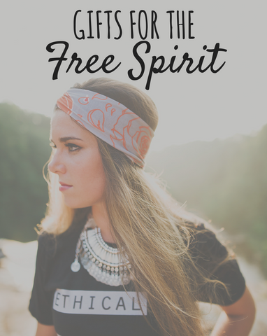 Gifts for the Free Spirit