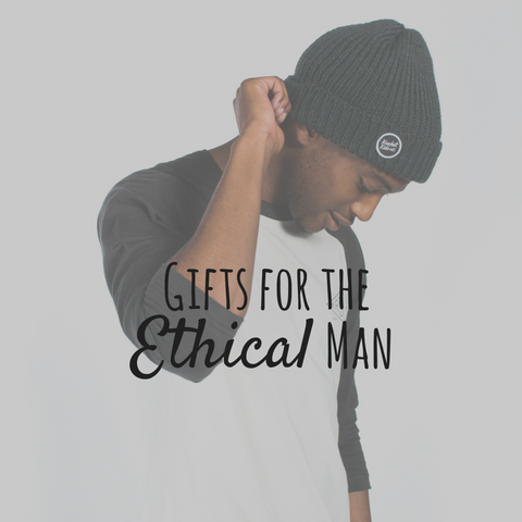 Gifts for the Ethical Man
