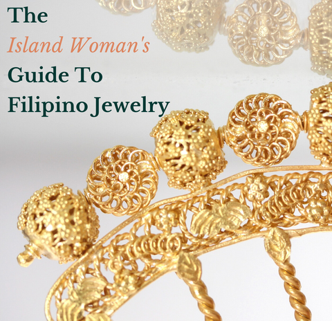 Subscribe & Get The Island Woman's Guide To Filipino Jewelry
