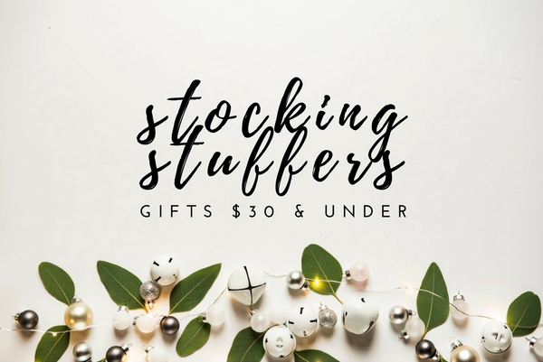Stocking Stuffers $30 or Less