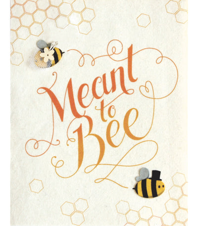 Meant To Bee Wedding & Engagement Handcrafted Card - Good Paper