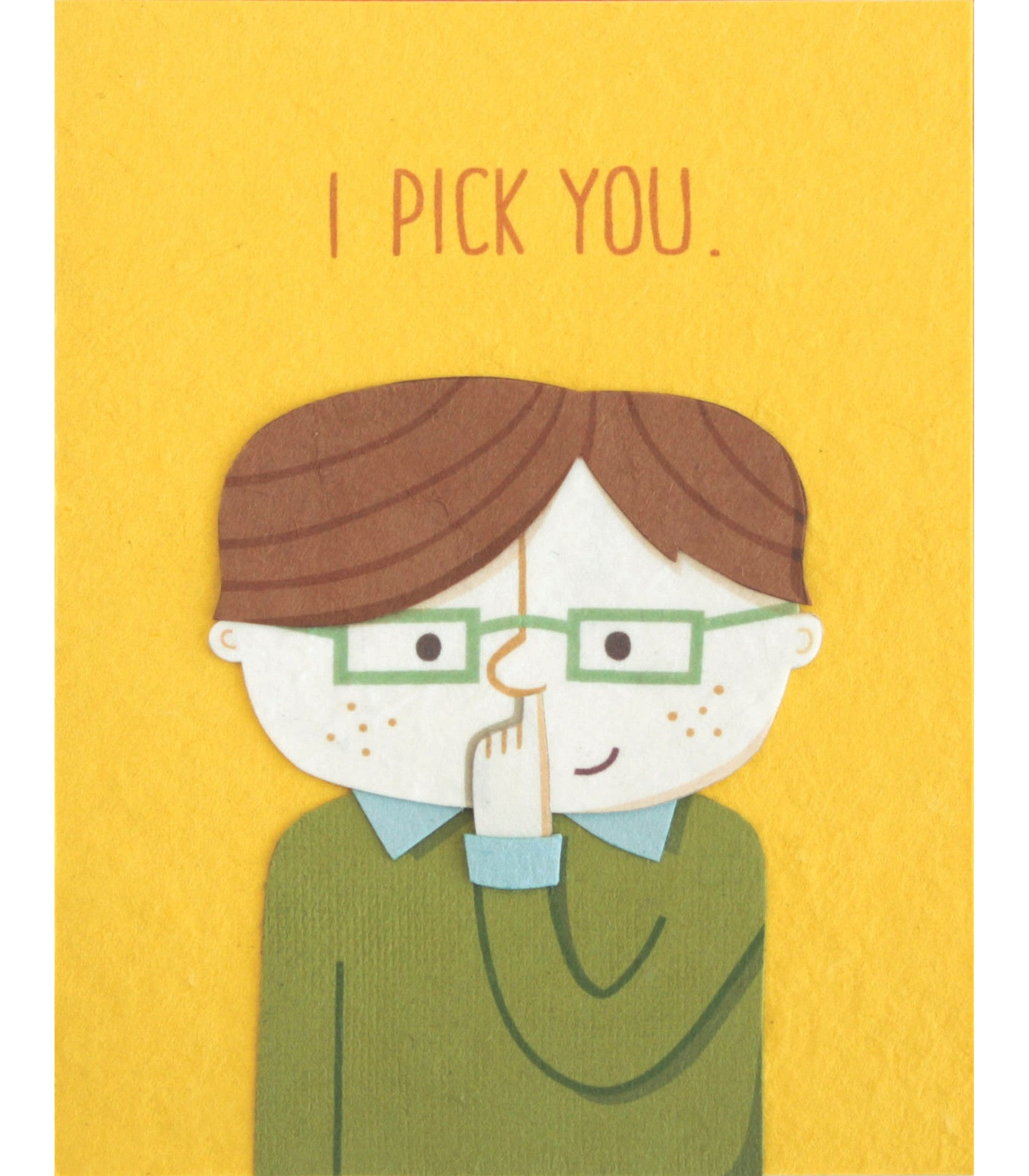 I Pick You Handcrafted Greeting Card - Good Paper