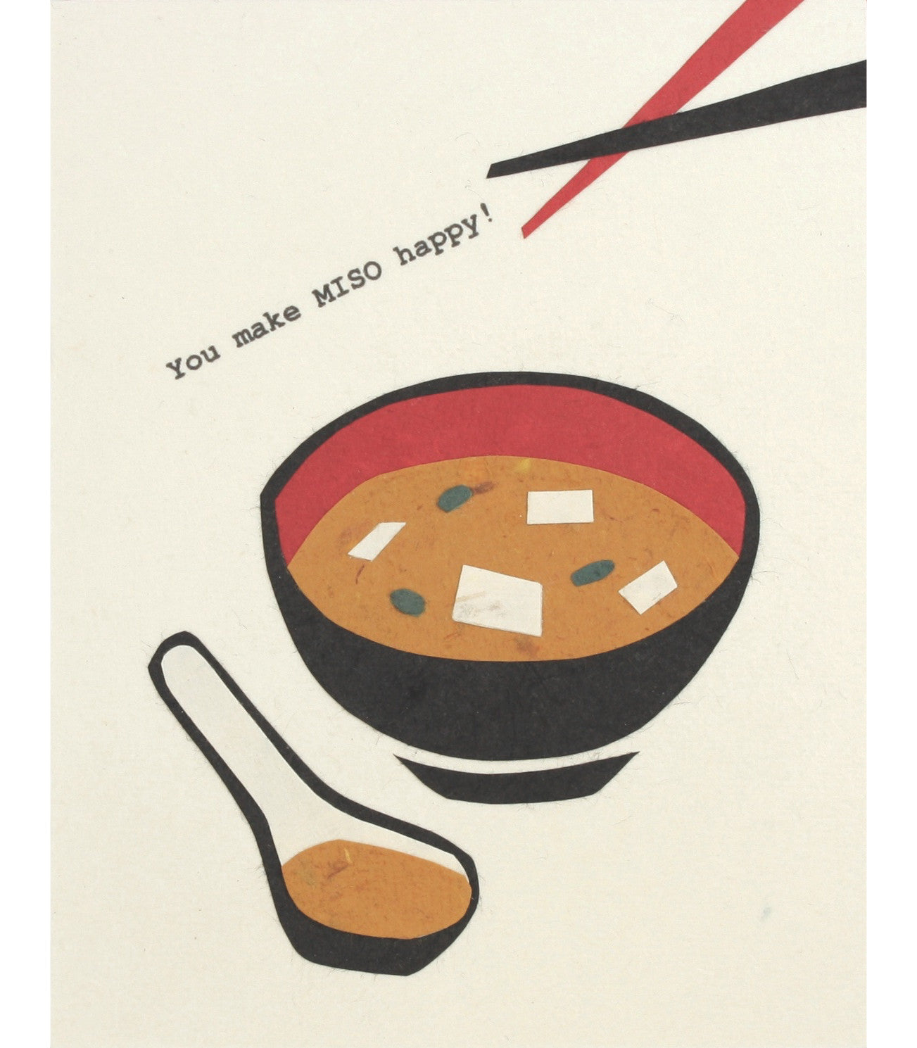 You Make Miso Happy Handcrafted Greeting Card - Good Paper