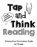 Tap & Think Reading Curriculum Guide (1st Grade)
