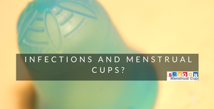 Menstrual Cups & Infection - Does It Happen?