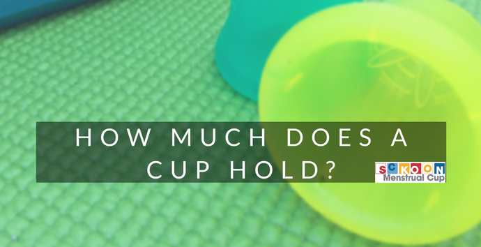 What Is The Capacity Of A Menstrual Cup? How Much Can A Menstrual Cup Hold?