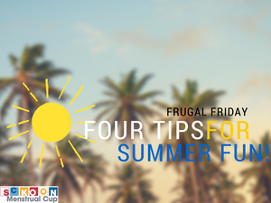 Frugal Friday – Four Tips For Affordable Summer Fun!