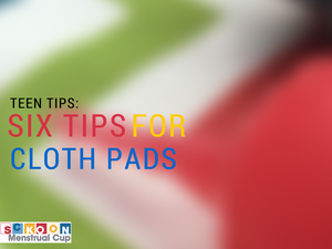 Teen Period Advice: Tips For Wearing Cloth Pads & Menstrual Cups At School