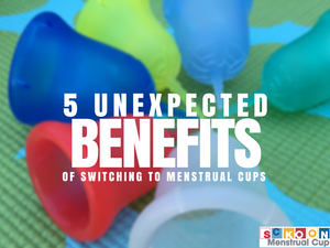 Menstrual Cups: Five Unexpected Benefits When You Make The Switch