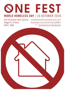 ONE Festival of Homeless Arts, London 5pm 10/10/18