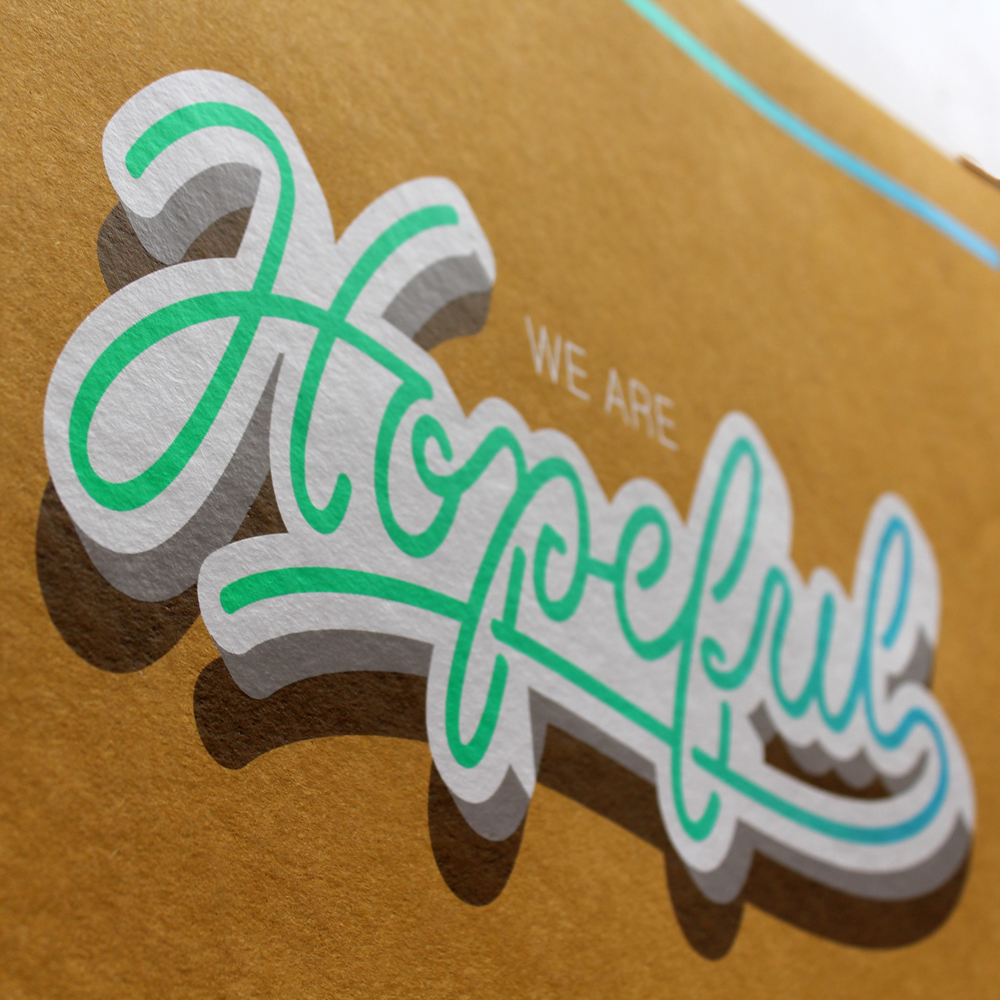 We Are Hopeful Screen Print // Unframed