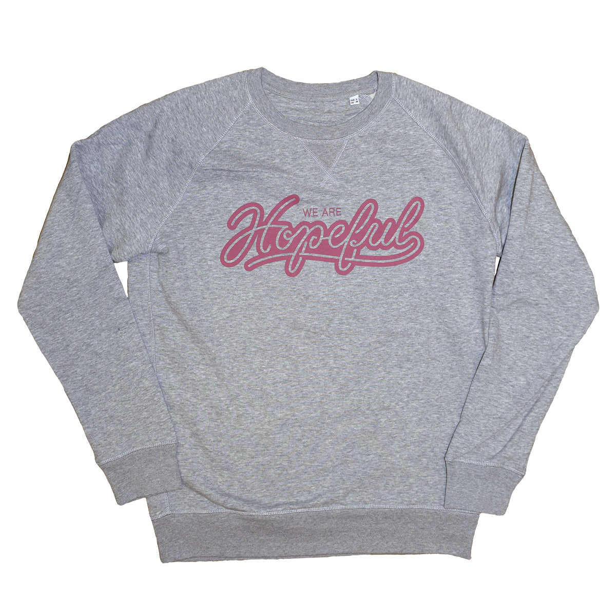 We Are Hopeful Organic Sweat // Grey