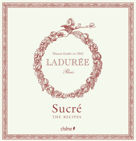 LADUREE SWEET RECIPES