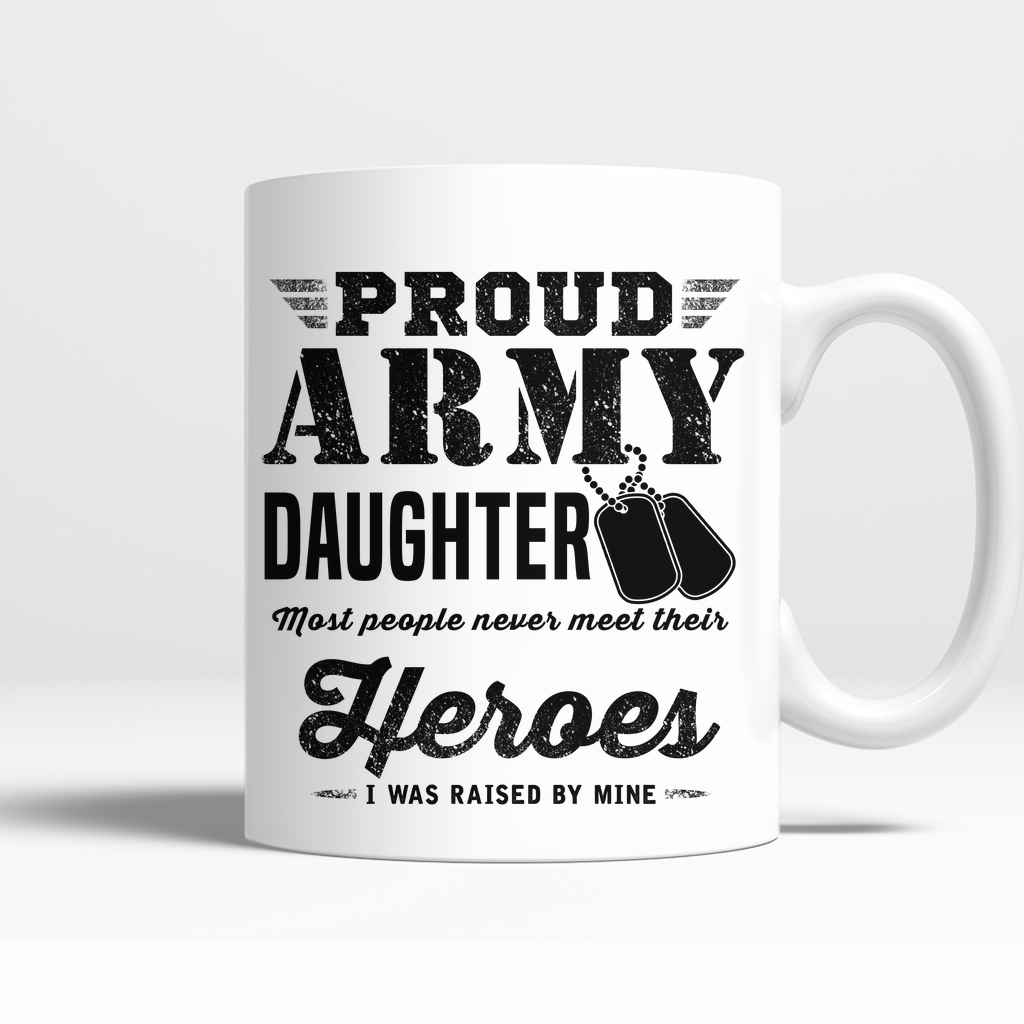 Proud Army Daughter Mug