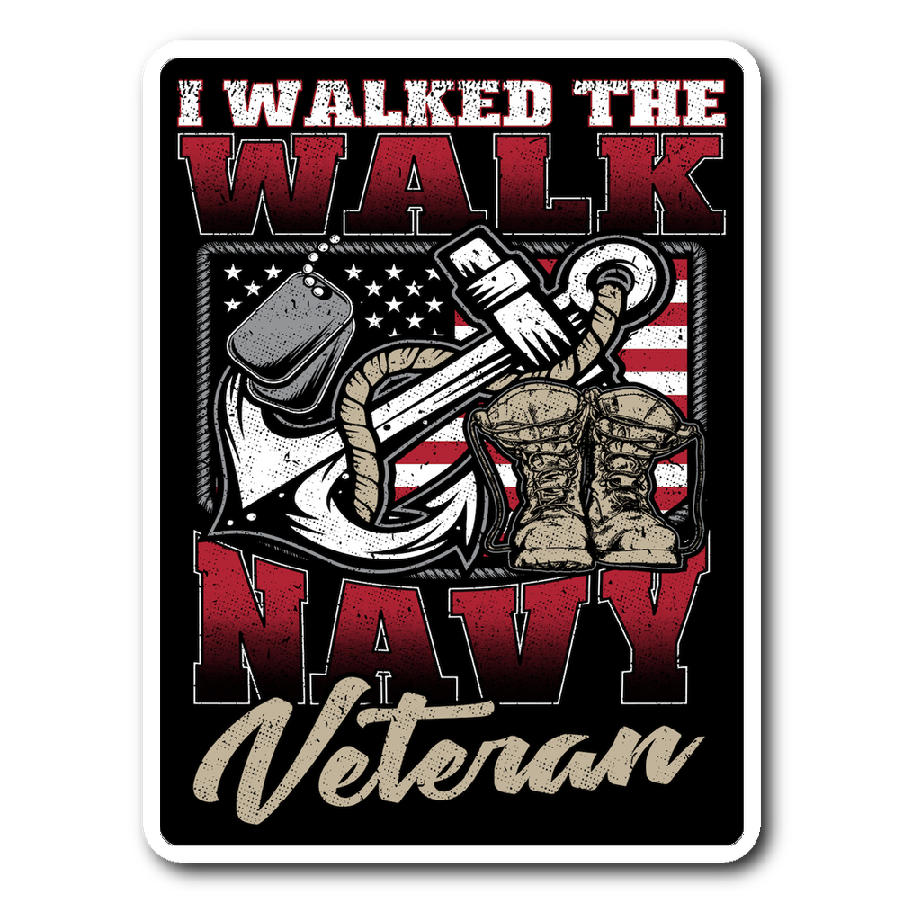 I Walked The Walk - Navy Decal with FREE SHIPPING!