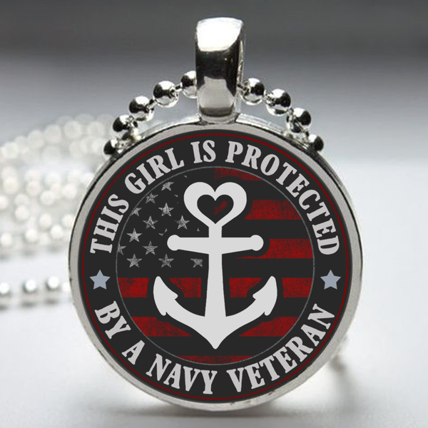 This Girl Is Protected By A Navy Veteran Pendant Necklace
