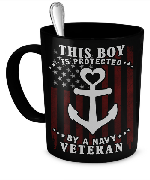 This Boy is Protected by a Navy Veteran Mug