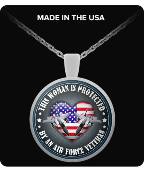 This Woman is Protected by an Air Force Veteran Pendant Necklace