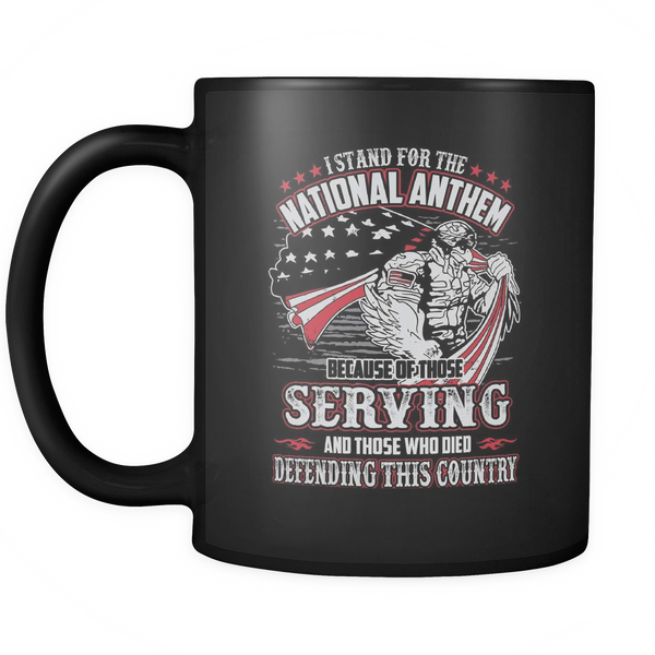 I Stand For The National Anthem Coffee Mug