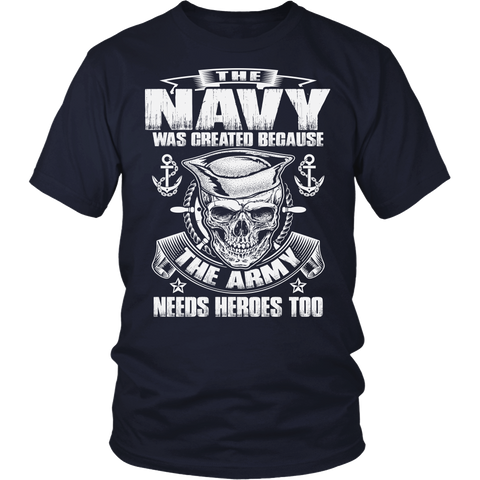 The Navy Was Created T-shirt