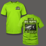 I Like Big Butts- Sir Buff-A-Lot - Shirt Guys Bowfishing and Hunting T-Shirts