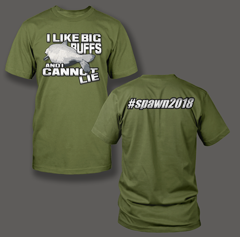 I Like Big Buffs - #Spawn2018 - Shirt Guys Bowfishing and Hunting T-Shirts