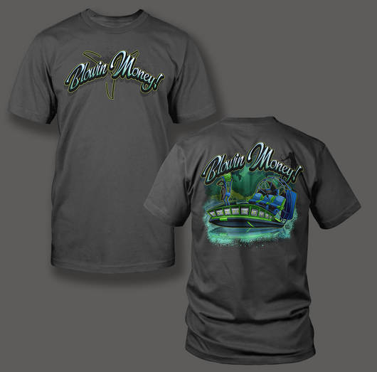 Blowin Money $$$ - Shirt Guys Bowfishing and Hunting T-Shirts
