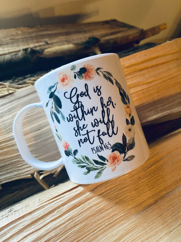 God is within her, she will not fail-Ceramic Mug