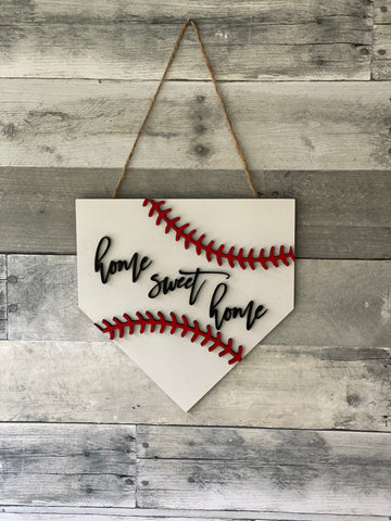 Home Plate sign - Home sweet home