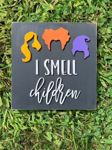 I Smell Children wooden sign